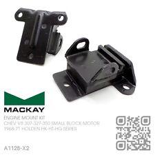 MACKAY ENGINE MOUNTS CHEV V8 307-327-350 SBC MOTOR [HOLDEN HK-HT-HG MONARO/GTS]