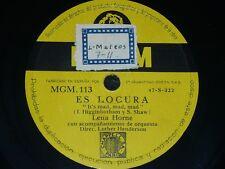 AMERICAN 78 rpm RECORD MGM LENA HORNE Es locura / Me hace creer que es mio