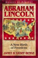 Abraham Lincoln: A New Birth of Freedom (Paperback or Softback)