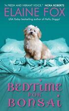 Bedtime for Bonsai Fox, Elaine Mass Market Paperback