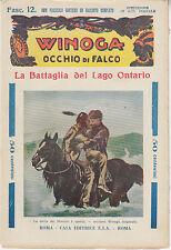 WINOGA OCCHIO DI FALCO LA BATTAGLIA DEL LAGO ONTARIO - FASCICOLO 12