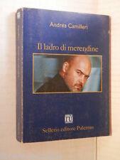 IL LADRO DI MERENDINE Andrea Camilleri Sellerio 1999 libro romanzo giallo storia