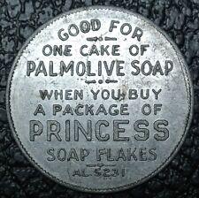 VINTAGE PALMOLIVE SOAP PRINCESS SOAP FLAKES TOKEN - Token Redeemed at 10¢