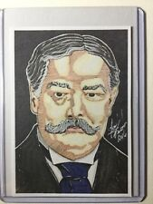 27th President William H Taft Sketch Card Print # 4/9 Signedby Artist TonyKeaton