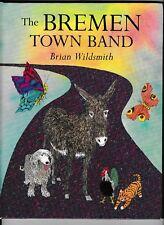 The Bremen Town Band---Brian Wildsmith---hc---1999