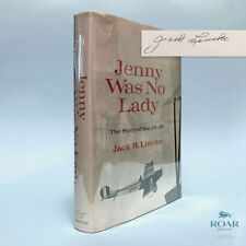 Jenny Was No Lady SIGNED by Jack R Lincke, 1970 First Edition, JN-4D, Aviation