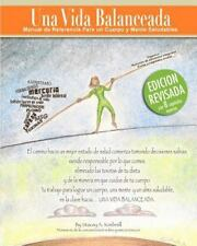 Una Vida Balanceada: Living Balanced (spanish Edition): By Stacey A Kimbrell