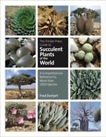 Timber Press Guide to Succulent Plants of the World : A Comprehensive Referen...