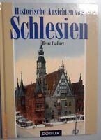Historische Ansichten von Schlesien -Heinz Csallner /Bildband **Glogau Bunzlau