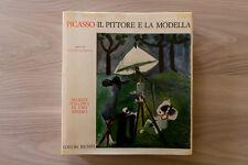 PABLO PICASSO - IL PITTORE E LA MODELLA  - Editori Riuniti - 1966