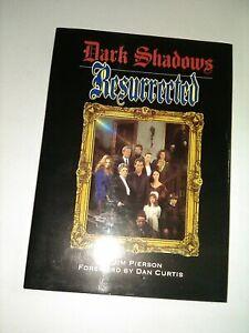 Hardcover Book DARK SHADOWS RESURRECTED Jim Pierson Foreword DAN CURTIS Barnabas