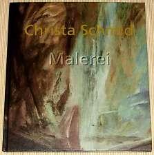 Kunstbuch-Rarität - signiert! Christa Schmid MALEREI - ZEHERITH Galerie-Ausgabe