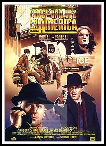 Once Upon A Time In America 2   Poster Greatest Movies Classic & Vintage Films
