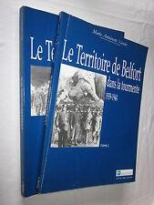 LE TERRITOIRE DE BELFORT DANS LA TOURMENTE 1939-1944 Tomes 1 et 2 M.-A. VACELET