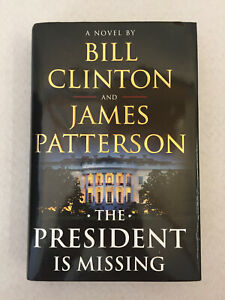 The President Is Missing FIRST EDITION Autopen James Patterson and Bill Clinton