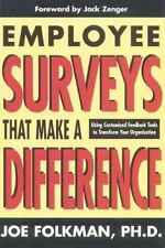 Employee Surveys That Make a Difference: Using Customized Feedback Tools to Tra