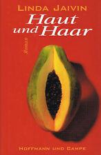 Haut und Haar / Linda Jaivin, Liebes-Roman