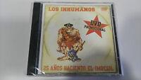 LOS INHUMANOS 25 AÑOS HACIENDO EL IMBECIL DVD PROMOCIONAL SPANISH EDITION UNICO