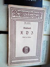 Klabund: XYZ Spiel zu dreien Reclams Universal-Bibliothek Nr. 6836 Otto Stoessl