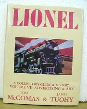 Lionel A Collector's Guide & History Volume V I Advertising & Art HB/DJ *Signed*