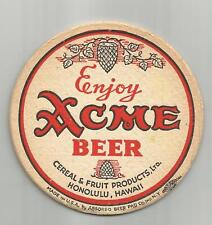 1930's Acme Beer Coaster By Cereal & Fruit Products of Honolulu, HI #001