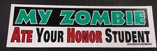 Bumper sticker zombie funny free shipping