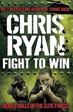 Fight to Win: Deadly Skills of the Elite Forces,Ryan, Chris,New Book mon00000936