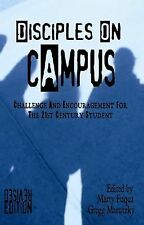 Disciples on Campus: Challenge and Encouragement for the 21st Century Student, ,