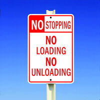 No Stopping No Loading No Unloading Aluminum Metal 8x12 Sign