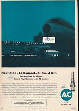 PAN AM 1959 BOEING 707 NEXT STOP LE BOURGET 6 HOURS,4 MINUTES AC SPARK PLUGS AD