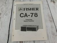 FISHER CA-78 INTEGRATED STEREO AMPLIFIER SERVICE MANUAL w/wiring diagram