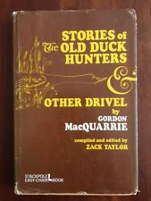 RARE 1967 Stories of the Old Duck Hunters & Other Drivel, Gordon MacQuarrie, 1st