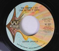 Soul 45 Denise Lasalle - The Deeper I Go (The Better It Gets) / Now Run And Tell