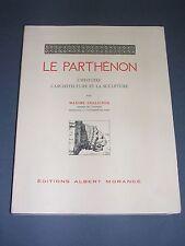 architecture Le Parthénon Architecture et sculpture Ed. Albert Morancé 1914