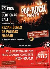 Publicité advertising 2011 Concert Pop Rock Party avec Radio RTL 2