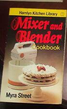 Mixer and Blender Cookbook Myra Street 1972 Soft Cover