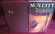 Sun City ~ Tove Jansson. 1976 HbDj.  STATED 1st American Edn.   Old Age  QUIRKY