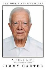 A Full Life : Reflections at Ninety by Jimmy Carter (2015, Paperback)