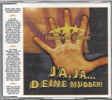 FÜNF STERNE DELUXE / JA, JA... DEINE MUDDER! * MAXI CD *