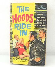 The Hoods Ride In By Wenzell Brown (1959) Paperback