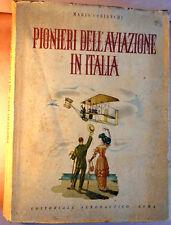 COBIANCHI: Pionieri dell'aviazione in Italia, Editoriale Aeronautico 1943 ottimo