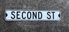 Vintage Street Sign Second St. Older Matte-One Sided Sign 30 x 6 Black & White