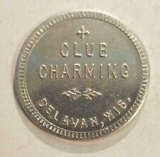DELAVAN,WI. TRADE TOKEN, CLUB CHARMING // 15¢ L584