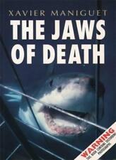 The Jaws of Death: Shark as Predator, Man as Prey,Xavier Maniguet