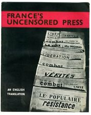 FRANCE'S UNCENSORED PRESS AN ENGLISH TRANSLATION 1943 French Resistance WW2