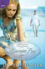 NEW Surrender Bay (A Nantucket Love Story) by Denise Hunter