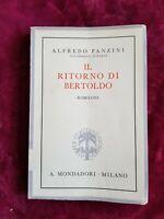 LIBRO  AUTOGRAFATO Alfredo Panzini  IL RITORNO DI BERTOLDO  Mondadori 1936 GAT1