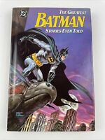 Batman - The Greatest Stories Ever Told - DC Comics 1988 HC 1st Edition Book