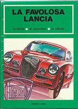 La Favalosa Lancia La Storia Le Macchine Le Vittorie Aurelia Lambda Fulvia Book