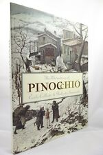 Pinocchio by Carlo Collodi Roberto Innocenti Art- High Grade